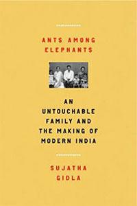 Ants Among Elephants by Sujatha Gidla
